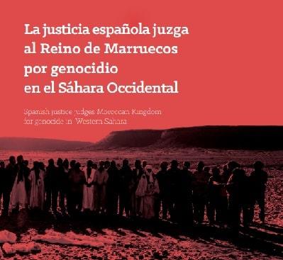 La Justicia española ha juzgado al Reino de Marruecos por genocidio en el Sahara Occidental