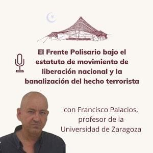 El Frente Polisario bajo el estatuto de Movimiento de Liberación Nacional y la banalización del hecho terroristarorista