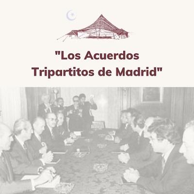 Los Acuerdos Tripartitos de Madrid