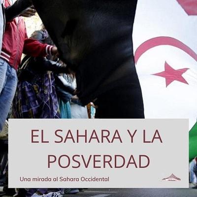 El Sahara y la posverdad