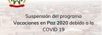 Suspensión de Vacaciones en Paz 2020 por la COVID 19